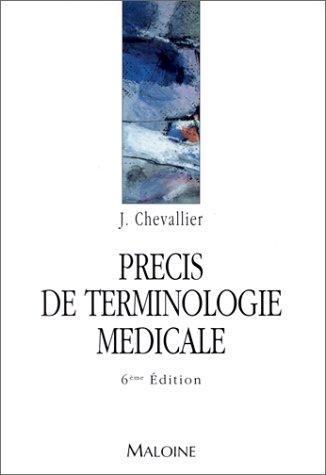 9782224023621: Précis de terminologie médicale, 6e édition