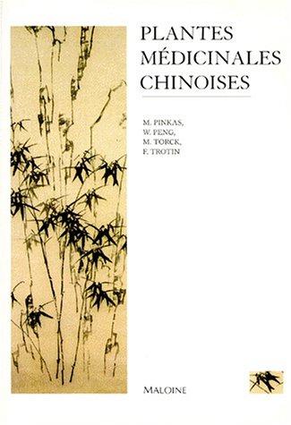 9782224024352: Les plantes médicinales chinoises