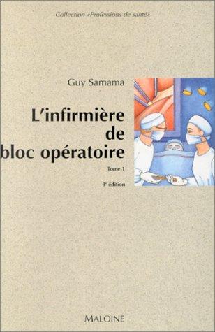 L'infirmière de bloc opératoire, tome 1