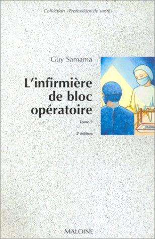 L'infirmià re de bloc opà ratoire: Samama, Collectif Guy