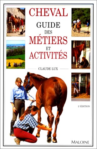9782224025755: Cheval : guide des m�tiers et activit�s