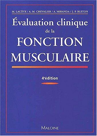 9782224026899: Evaluation clinique de la fonction musculaire : 4ème édition