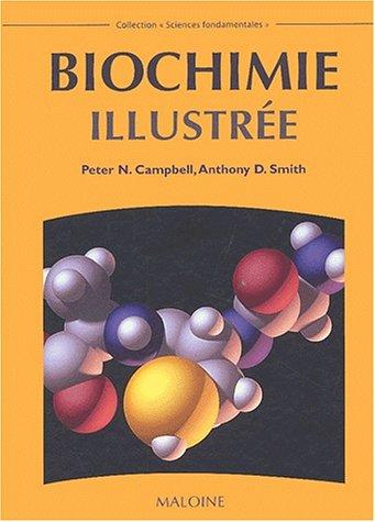 BIOCHIMIE ILLUSTREE: CAMPBELL SMITH D