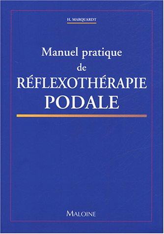 Manuel de réflexothérapie podale (French Edition)