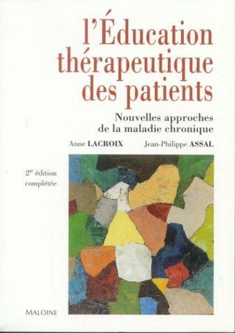 9782224027940: L'Education thérapeutique des patients : Nouvelles approches de la maladie chronique