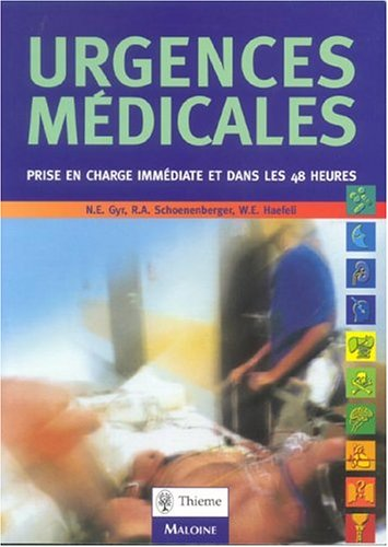 Urgences médicales (French Edition): Niklaus E. Gyr