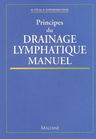 9782224028053: Principes du drainage lymphatique manuel (French Edition)