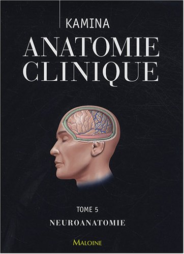 9782224028329: Anatomie clinique (French Edition)