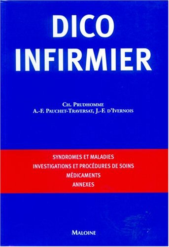 Dico infirmier (French Edition): Christophe Prudhomme