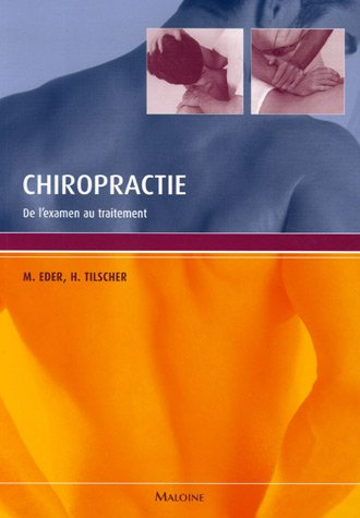Chiropractie (French Edition): Manfred Eder