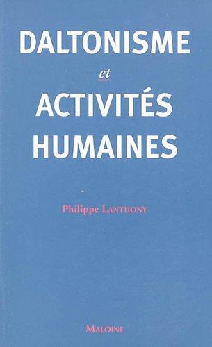 9782224029173: Daltonisme et activités humaines