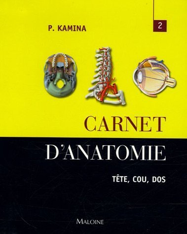 9782224029241: Carnet d'anatomie : Tome 2, T�te - Cou - Dos