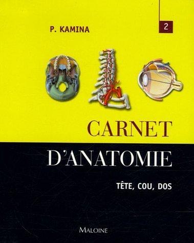 9782224029241: Carnet d'anatomie : Tome 2, Tête - Cou - Dos