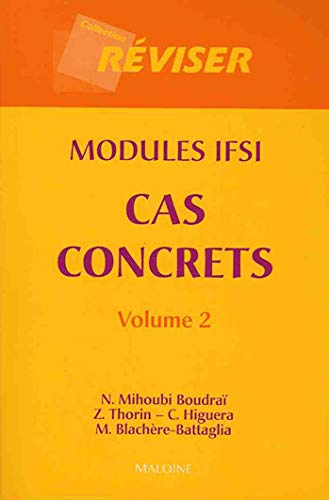 CAS CONCRETS MODULES IFSI TOME 2: MIHOUBI