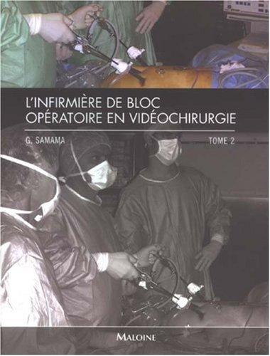 INFIRMIERE DE BLOC OPERATOIRE EN VIDEOCH: SAMAMA TOME 2