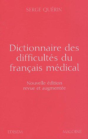 9782224029784: Dictionnaire des difficultés du français médical (French Edition)