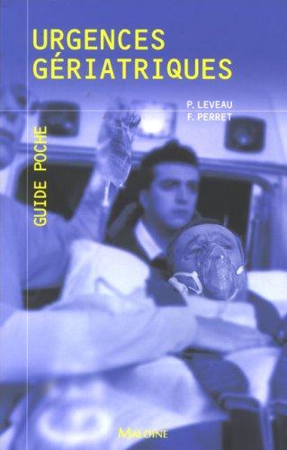 Urgences gériatriques (French Edition): Philippe Leveau