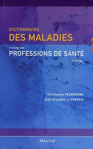 9782224029890: Dictionnaire des maladies à l'usage des professions de santé