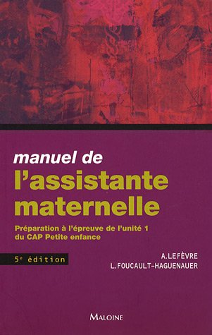 9782224029975: Manuel de l'assistante maternelle : Préparation à l'épreuve de l'unité 1 du CAP Petite enfance