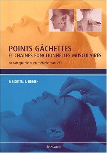 9782224030032: Points gâchettes et chaînes fonctionnelles musculaires : En ostéopathie et en thérapie manuelle