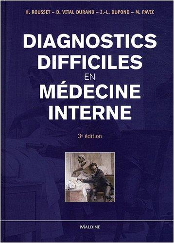 9782224030261: Diagnostics difficiles en médecine interne (French Edition)