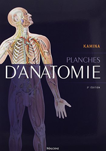 Planches d'anatomie (French Edition): Cyrille Martinet, Pierre Kamina