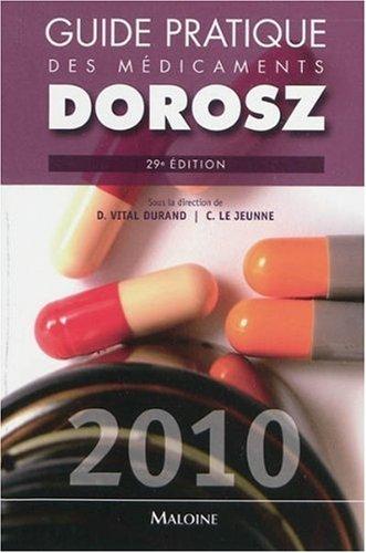 9782224030940: Guide pratique des médicaments Dorosz