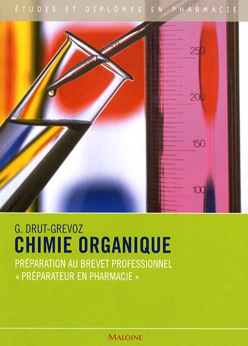 Chimie organique (French Edition): Guylaine Drut-Grevoz