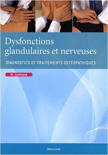 9782224031213: Dysfonctions glandulaires et nerveuses. diagnostics et traitements osteopathique