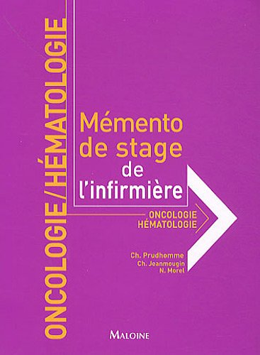 ONCOLOGIE HEMATOLOGIE MEMENTO STAGE INFI: PRUDHOMME/BRUN/PAUCH