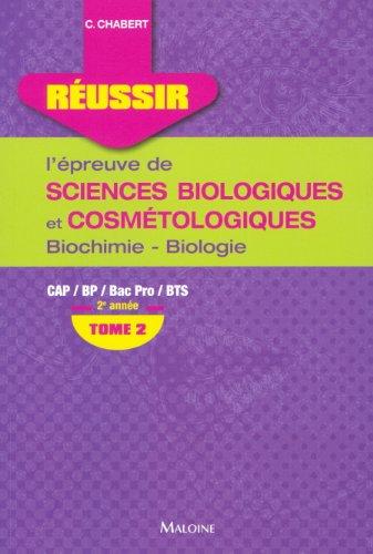 9782224031619: Réussir l'épreuve de sciences biologiques et cosmétologiques CAP/BP/Bac Pro/BTS 2e année : Tome 2, Biochimie-biologie