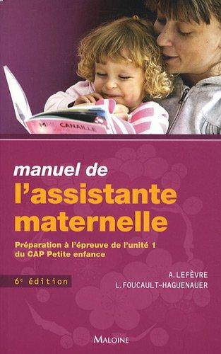 9782224031695: Manuel de l'assistante maternelle : Préparation à l'épreuve de l'unité 1 du CAP petite enfance