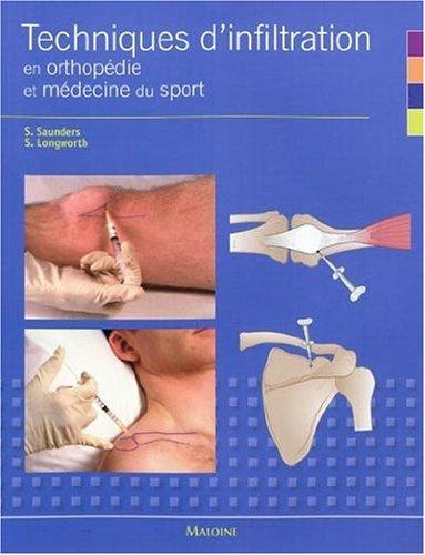 9782224031800: Techniques d'infiltration en orthopédie et médecine du sport : Un manuel pratique pour les médecins