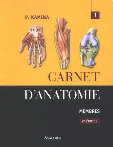 9782224031824: Carnet d'anatomie : Tome 1, Membres