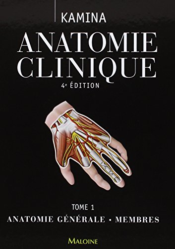 Anatomie clinique (French Edition): Pierre Kamina