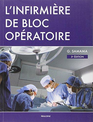 L'infirmière de bloc opératoire (French Edition): Guy Samama, ...