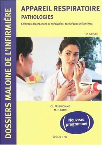 9782224032074: Appareil respiratoire : pathologies : Sciences biologiques et médicales, techniques infirmières
