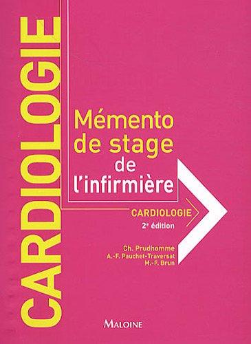 CARDIOLOGIE -MEMENTO DE STAGE INFIRMIERE: PRUDHOMME 2E ED 2010
