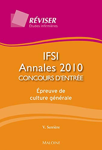 ANNALES CONCOURS ENTREE IFSI 2010: SERRIERES V