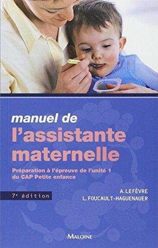 Manuel de l'assistante maternelle (French Edition): Annick Lefèvre