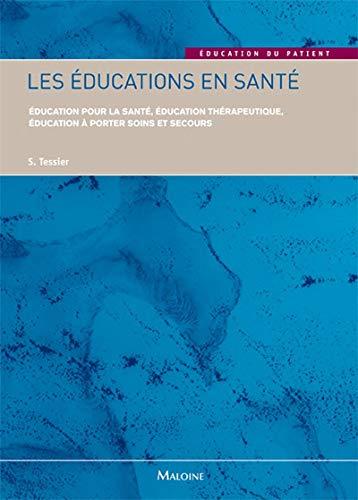 EDUCATIONS EN SANTE -LES-: TESSIER S
