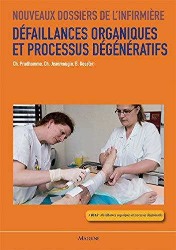 défaillances organiques et processus dégénératifs ; UE 2.7: Christophe ...
