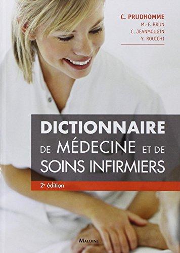 DICTIONNAIRE DE MEDECINE ET DE SOINS INF: PRUDHOMME -NED 2014-
