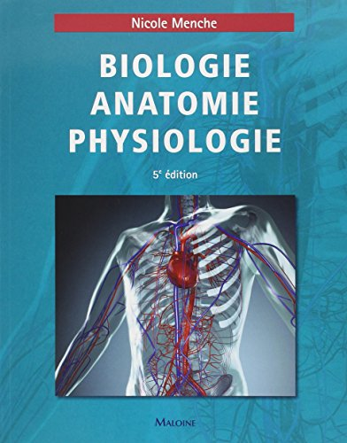 BIOLOGIE ANATOMIE PHYSIOLOGIE 5E ED: MENCHE -NED 2014-