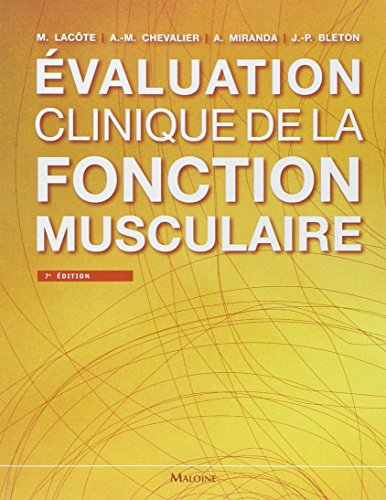 9782224033507: Evaluation clinique de la fonction musculaire