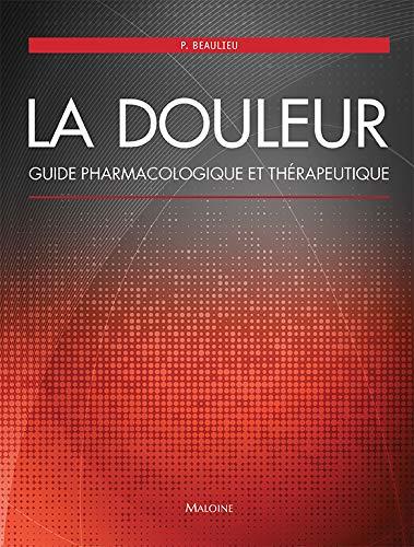 9782224033866: La douleur : Guide pharmacologique et thérapeutique