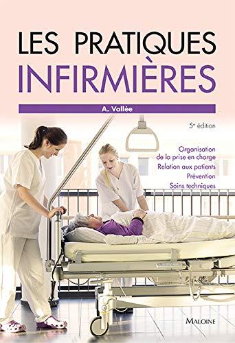 Les pratiques infirmières: Annie Vall�e