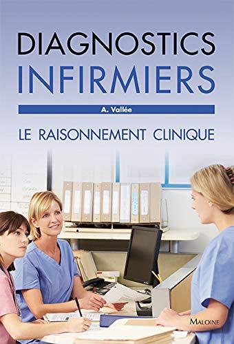 9782224034535: Diagnostics infirmiers : Le raisonnement clinique