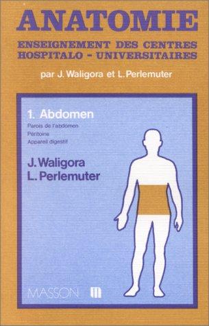 9782225395673: Anatomie Tome 1 : Abdomen