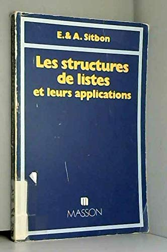 9782225404917: Les structures de listes et leurs applications (French Edition)